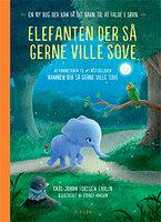 Børnebog - Elefanten Der Så Gerne Ville Sove