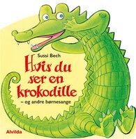Hvis Du Ser En Krokodille