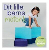 Dit Lille Barns Motorik