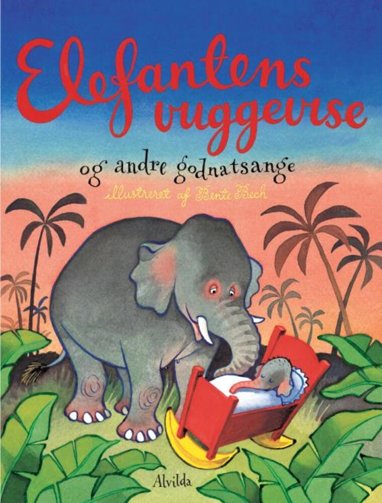 Image of   Alvilda Elefantens Vuggevise
