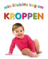 Min Lillebitte Bog Om Kroppen