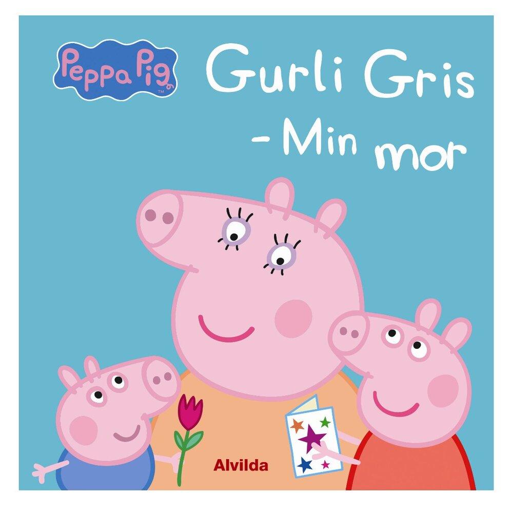 Image of   Alvilda Gurli Gris - Min Mor