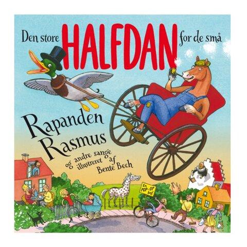 Den store Halfdan for de små: Rapanden Rasmus og andre sange.