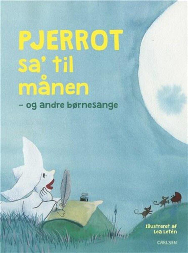 Image of Lindhardt og Ringhof Pjerrot sa' til månen - og andre børnesange (dc329c88-baba-45e1-a295-0c71d238567d)