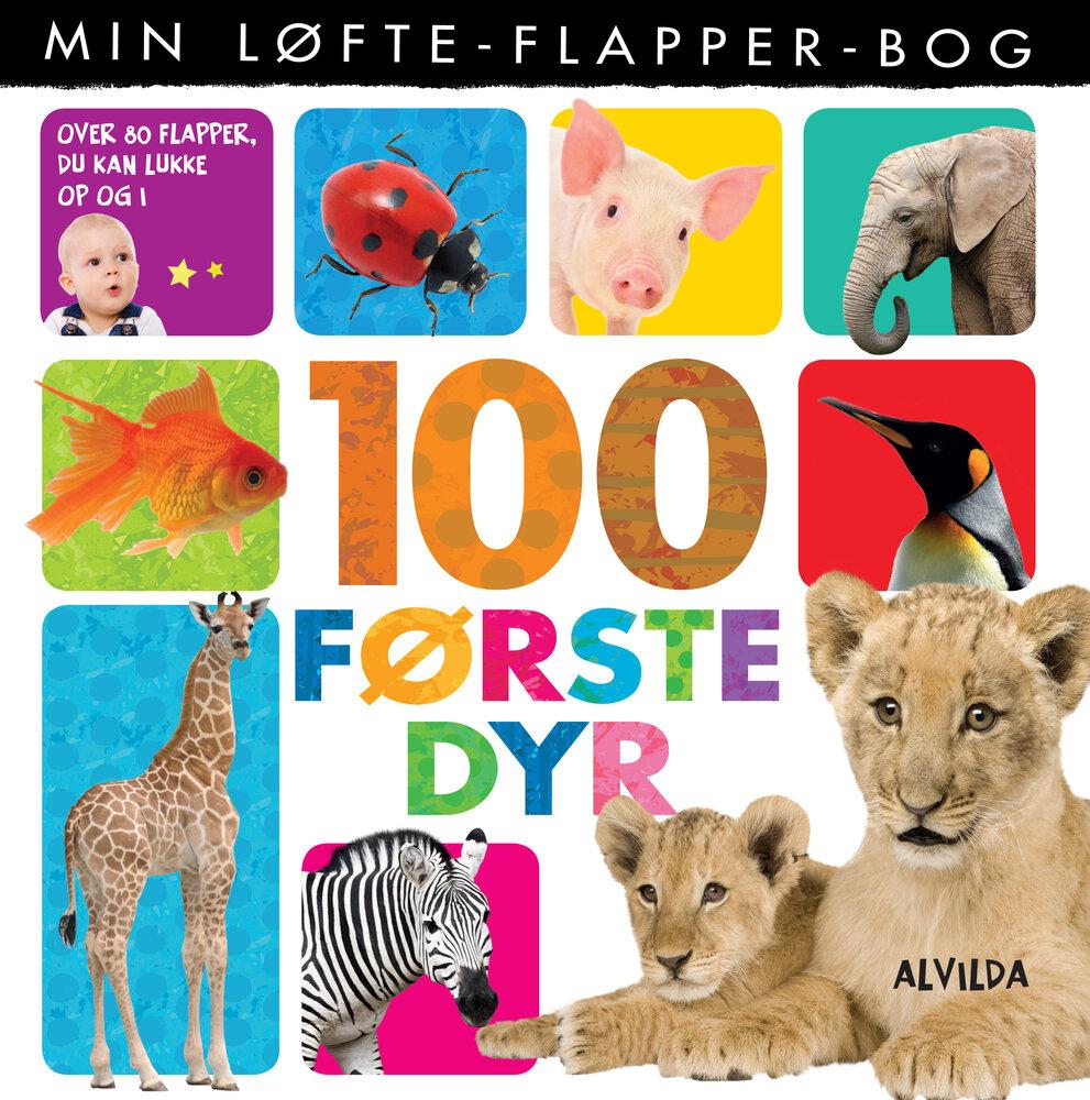 Alvilda Min løfte-flapper-bog - 100 første dyr - Børnebøger - Alvilda