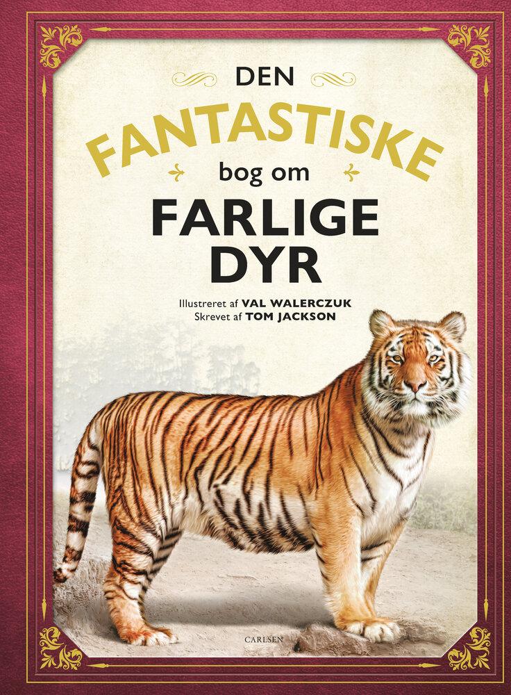Image of Lindhardt og Ringhof Den fantastiske bog om farlige dyr (06662476-60e9-4dfd-b3c2-feafb0f5c7d7)