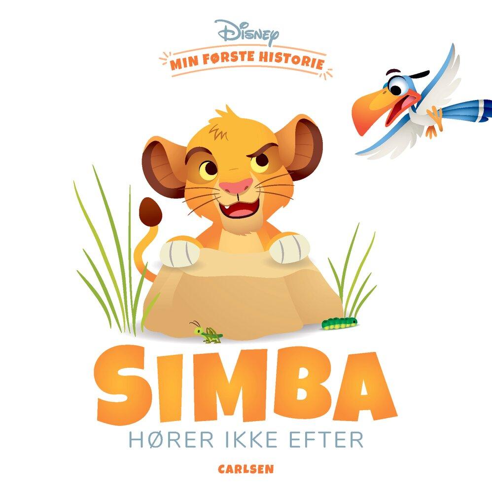 Image of Lindhardt og Ringhof Min første historie: Simba hører ikke efter (a75089d9-a67d-4ab3-bead-cc396139d44d)