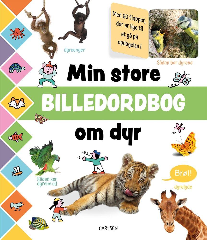 Image of Lindhardt og Ringhof Min store billedordbog om dyr (4db93074-f463-42c3-9127-78cf6286700d)